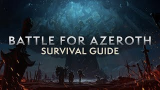 Battle for Azeroth Pre-Patch Survival Guide