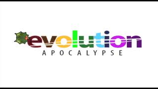 EVOLUTION APOCALYPSE (Sebene)