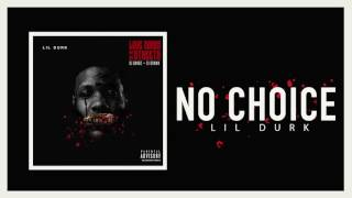 Lil Durk - No Choice (Official Audio)