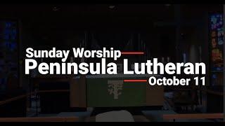 Sunday Worship October 11, 2020   Indoors