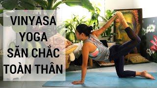 Vinyasa yoga cho thân hình săn chắc, rắn rỏi