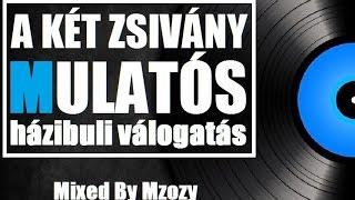 Mulatós Házibuli válogatás By Mzozy 2016