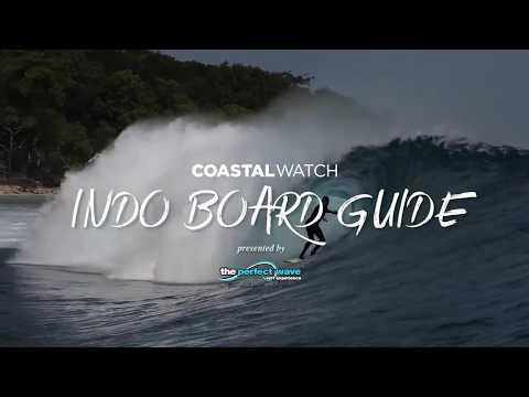 Perfect Wave X Coastalwatch Indo Board Guide 2018 | Full Length