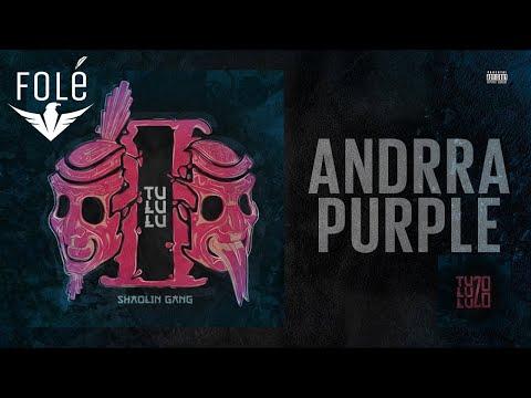 Shaolin Gang - Andrra Purple