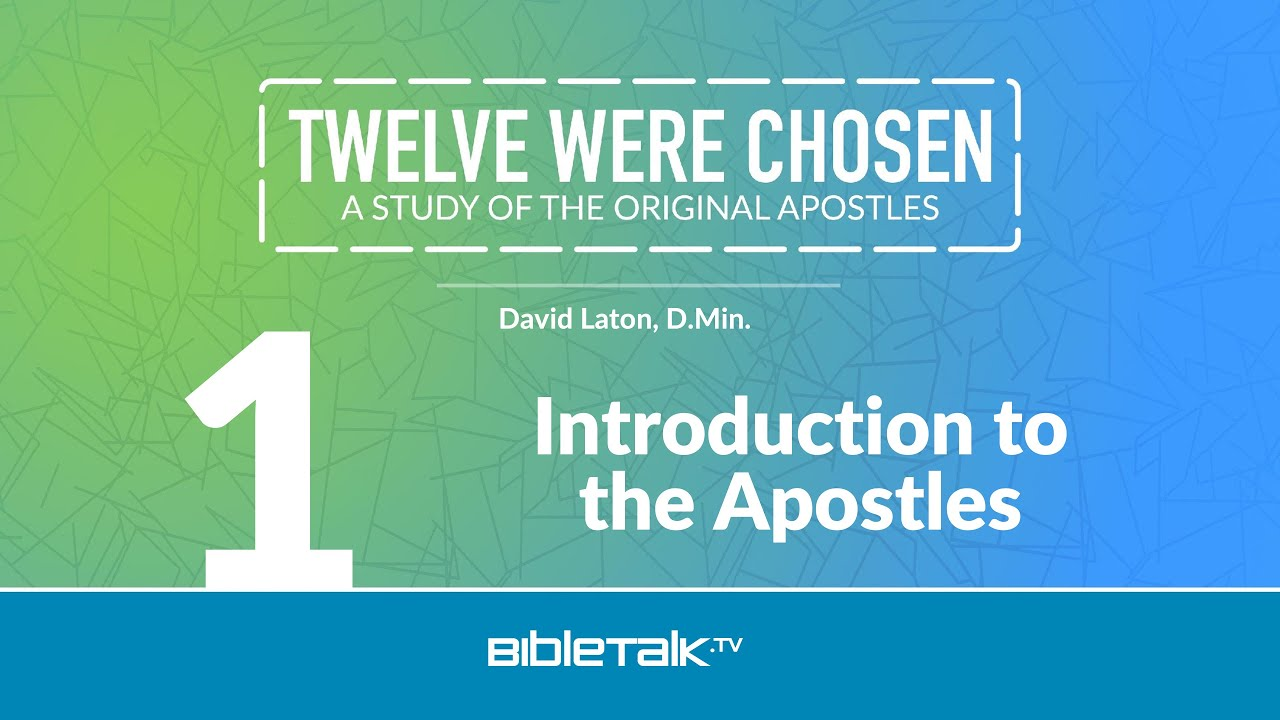 1. Introduction to the Apostles