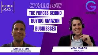 James Stein | The Forces Behind Buying Amazon Businesses