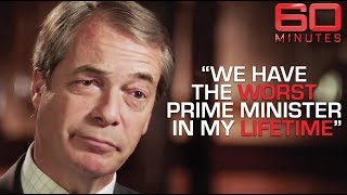 Nigel Farage's scathing review on Theresa May | 60 Minutes Australia