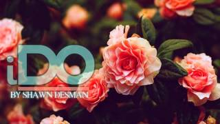 Shawn Desman - I Do