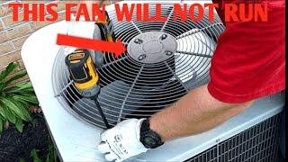 How To Fix Your AC |Outdoor Fan Will Not Turn On