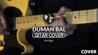 Duman - Bal (Gitar Cover)