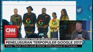 Penelusuruan Terpopuler Google 2017 - Tony Keusgen, Managing Director Google Indonesia