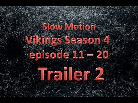 Vikings Season 4 episode 11 - 20 Trailer 2 -  Slow Motion