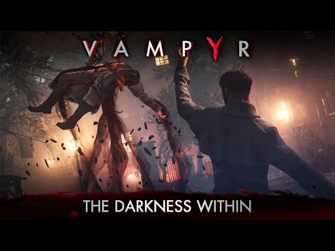 Vampyr - The Darkness Within Trailer thumbnail