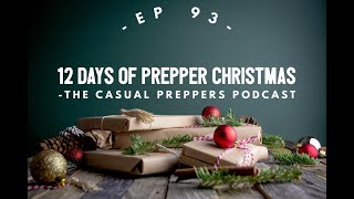 12 Days of Prepper Christmas - Ep 93