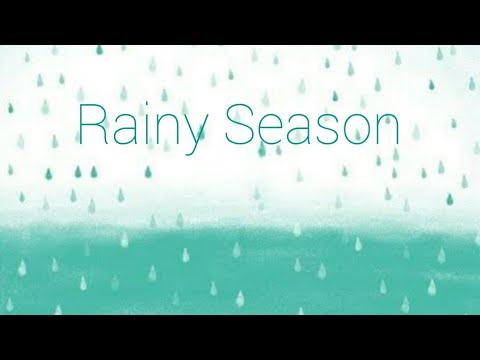 Rainy season Let it rain