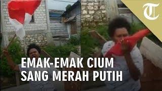 Fakfak Rusuh, Emak-emak Kibarkan dan Cium Bendera Indonesia
