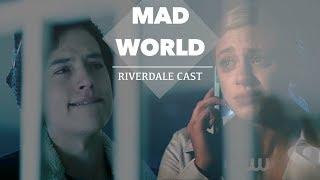 Mad World   RIVERDALE CAST
