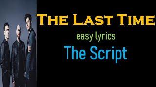 The Last Time (easy Lyrics)    The Script