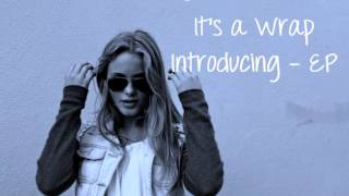 Zara Larsson - It's a Wrap (full new song 2013) Introducing EP