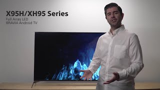 YouTube Video AaWjOxMANdc for Product Sony XH95 (X950H) 4K Full Array LED TV by Company Sony Electronics in Industry Televisions
