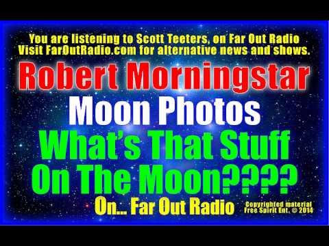 Moon Anomalies & Secret Space Program Conference Preview-Robert Mornigstar FarOutRadio 6.23.14