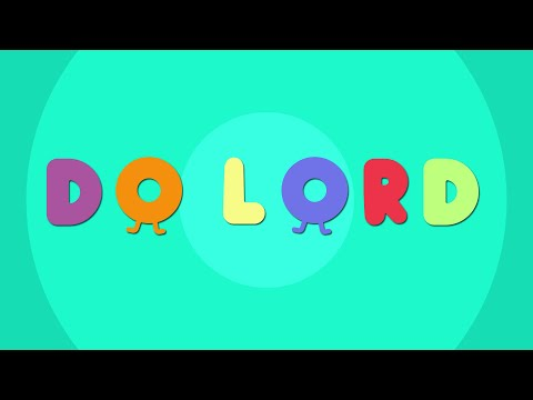 Do Lord, Oh, Do Lord| Christian Songs For Kids