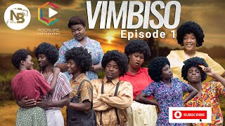 VIMBISO EPISODE 1 (OLD XOOL MOVIE)