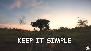 Keep it Simple | FPV Drone Freestyle
