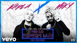 Kapla Y Miky   No Lo Pienses Más (Audio)