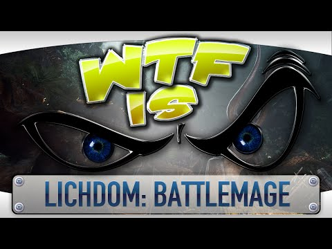 ► WTF Is... - Lichdom: Battlemage ? video thumbnail