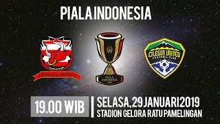 Live Streaming Piala Indonesia Madura United Vs Cilegon United, Selasa Pukul 19.00 WIB