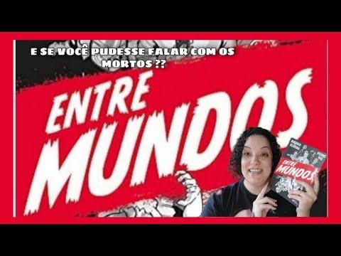 ENTRE MUNDO   RESENHA   RODRIGO DE OLIVEIRA E PEDRO IVO