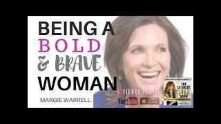 The Formula for Living Bravely Margie Warrell