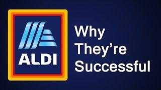 ALDI - Why They're Successful
