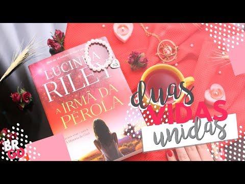 A irmã da Pérola (Lucinda Riley) | Resenha | Borogodó
