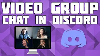 How to Create a Group Video Call in Discord! Create a Video Call in Discord!