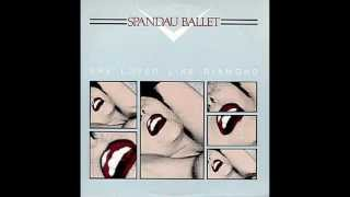 SPANDAU BALLET - SHE LOVED LIKE DIAMOND - SHE LOVED LIKE DIAMOND (VERSION)