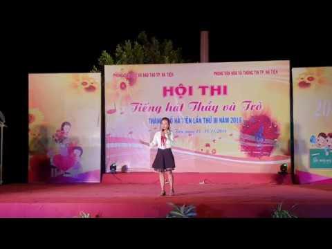 Đơn ca: Thương lắm thầy cô ơi -  Biểu diễn: Phan Ngọc Trinh, Trường TH&THCS Pháo Đài
