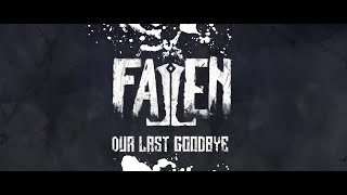 Fallen - Our Last Goodbye
