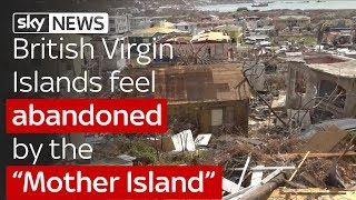 British Virgin Islands Feel Abandoned By The Mother Island