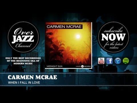 Carmen Mcrae - When I Fall in Love