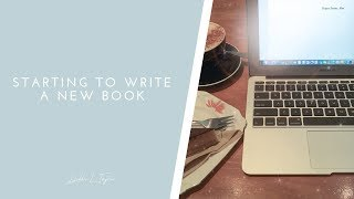 Starting to Write a New Book!