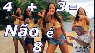 Bonde Das Maravilhas 4 + 3 Não é = 8 Parodia (Humor Baiano é massa)