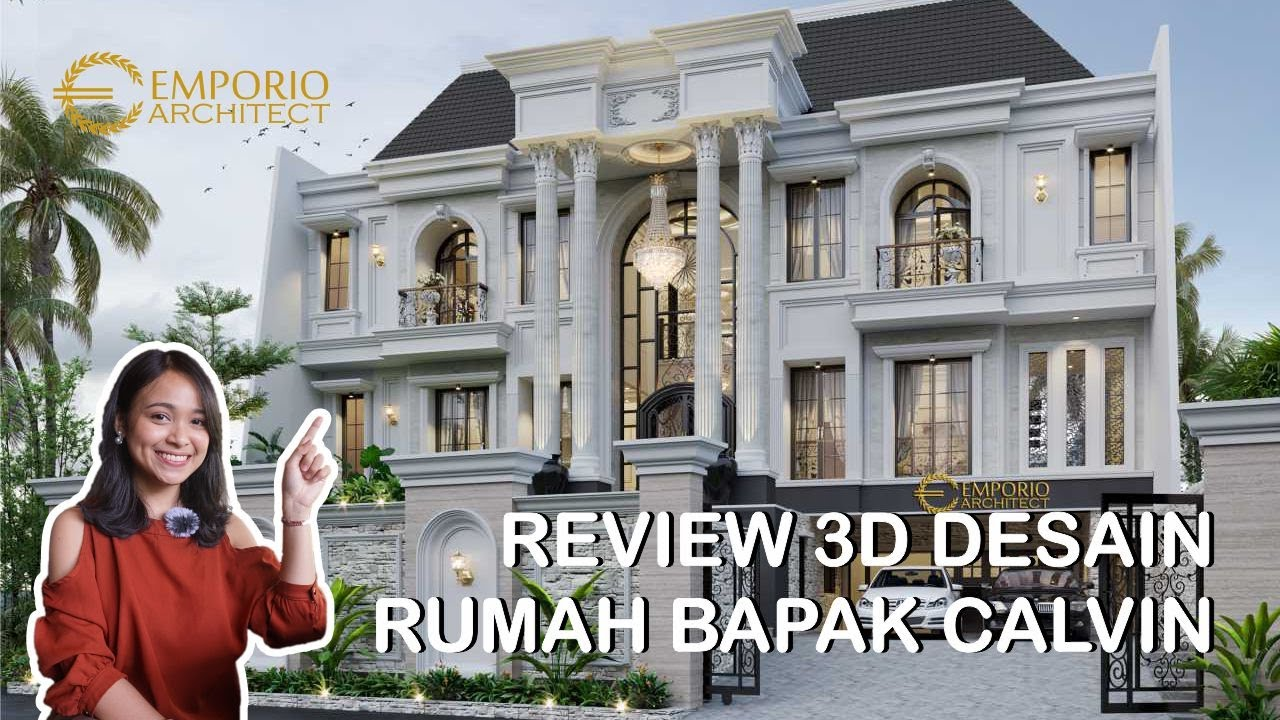 Video 3D Desain Rumah Classic 3 Lantai Bapak Calvin di Jakarta