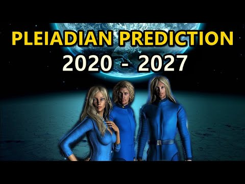 Pleiadian Prediction - The Great Changeover 2020 - 2027