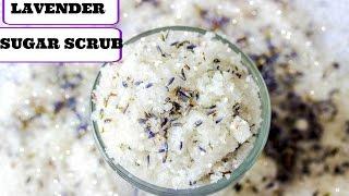 Making Lavender Body Scrub (DIY Saturday Episode 25 ) Lavender Sugar Scrub