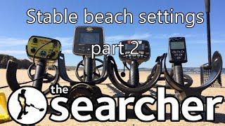 Saltwater Metal Detecting, Stable Settings Part 2