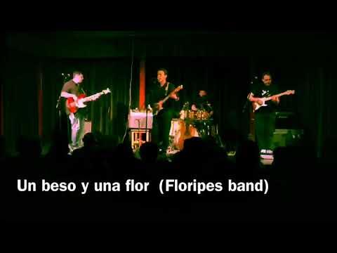 """""""Un beso y una flor"""" cover by Floripes Band"""