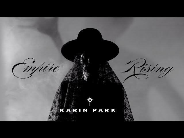 Karin Park – Empire Rising