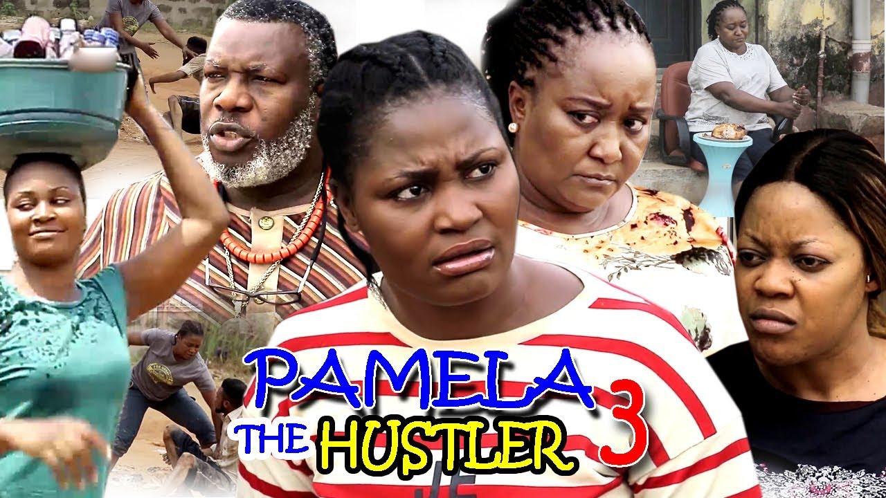 Pamela The Hustler (2019) (Part 3)